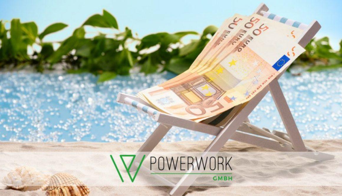 Urlaubs- und Weihnachtsgeld | Powerwork GmbH